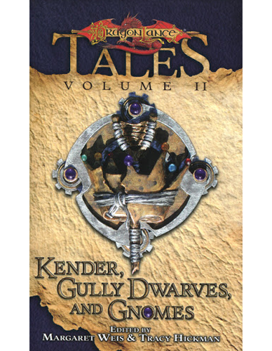 Kender, Gully Dwarves and Gnomes